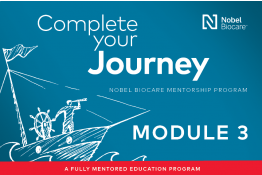 Nobel Biocare Mentorship Program - Module 3