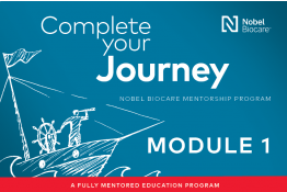 Nobel Biocare Mentorship Program - Module 1